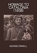 Homage to Catalonia (1938) annotated (English Edition)