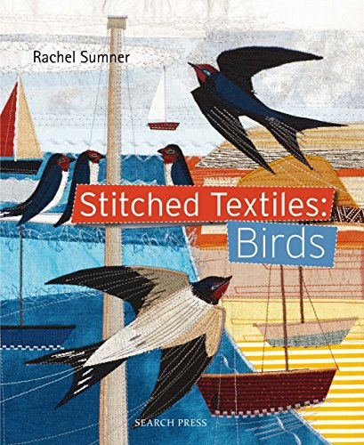Stitched Textiles: Birds (English Edition)