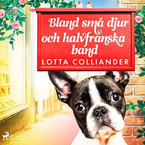 Bland små djur och halvfranska band audiobook cover art
