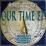 Deep Runnings (Gadget Dub Mix) Our Time EP