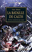 La Bataille de Calth (Know No Fear t. 19) (French Edition)