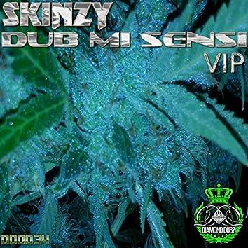 Dub Mi Sensi VIP