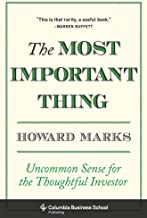 The Most Important Thing: Uncommon Sense for the Thoughtful Investor (Columbia Business School Publishing) (English Edition)