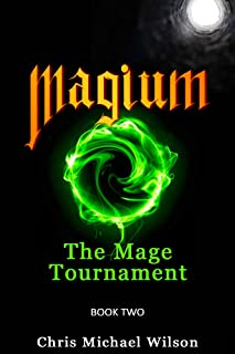 Magium: The Mage Tournament (Book 2)