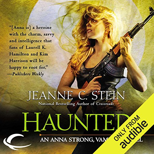 Haunted     Anna Strong, Vampire, Book 8              By:                                                                                                                                 Jeanne C. Stein                               Narrated by:                                                                                                                                 Dina Pearlman                      Length: 8 hrs and 30 mins     12 ratings     Overall 4.6