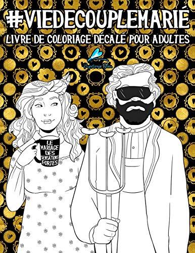 Le livre de coloriage vie de couple marié