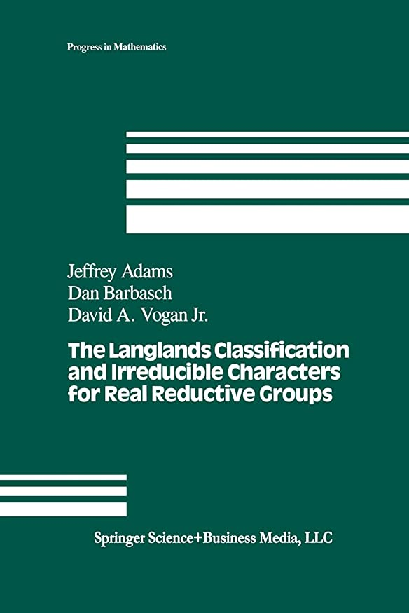 笑眠いです立派なThe Langlands Classification and Irreducible Characters for Real Reductive Groups (Progress in Mathematics)