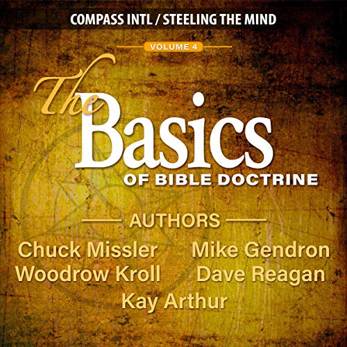 The Basics of Bible Doctrine: Volume 4 audiobook cover art
