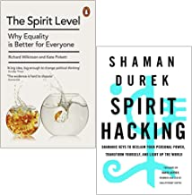 The Spirit Level By Kate Pickett and Richard Wilkinson & Spirit Hacking By Shaman Durek 2 Books Collection Set