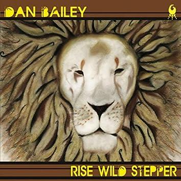 Rise Wild Stepper