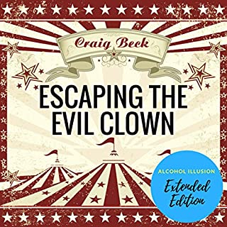 Escaping the Evil Clown audiobook cover art