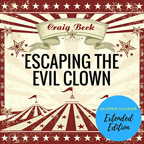 Escaping the Evil Clown  By  cover art