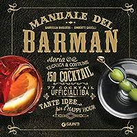 manuale del barman: storia tecnica & costume