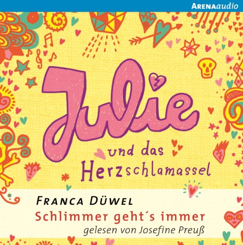 Julie und das Herzschlamassel     Schlimmer geht's immer 3              By:                                                                                                                                 Franca Düwel                               Narrated by:                                                                                                                                 Josefine Preuß                      Length: 3 hrs and 24 mins     Not rated yet     Overall 0.0