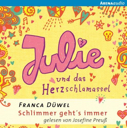 Julie und das Herzschlamassel Titelbild