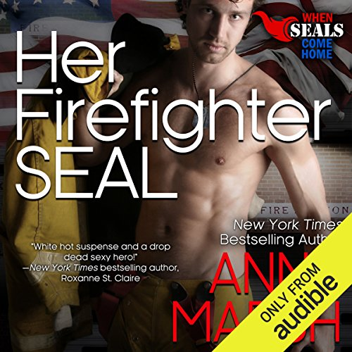 Her Firefighter SEAL audiobook cover art