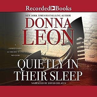 Quietly in Their Sleep                   Auteur(s):                                                                                                                                 Donna Leon                               Narrateur(s):                                                                                                                                 David Colacci                      Durée: 9 h et 16 min     3 évaluations     Au global 5,0