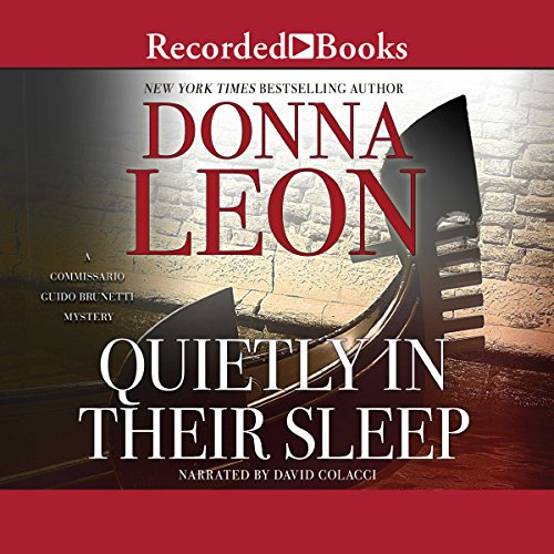 Quietly In Their Sleep By Donna Leon Audiobook Audible Com