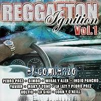 Reggaeton Ignition 1: El Comienzo by Reggaeton Ignition
