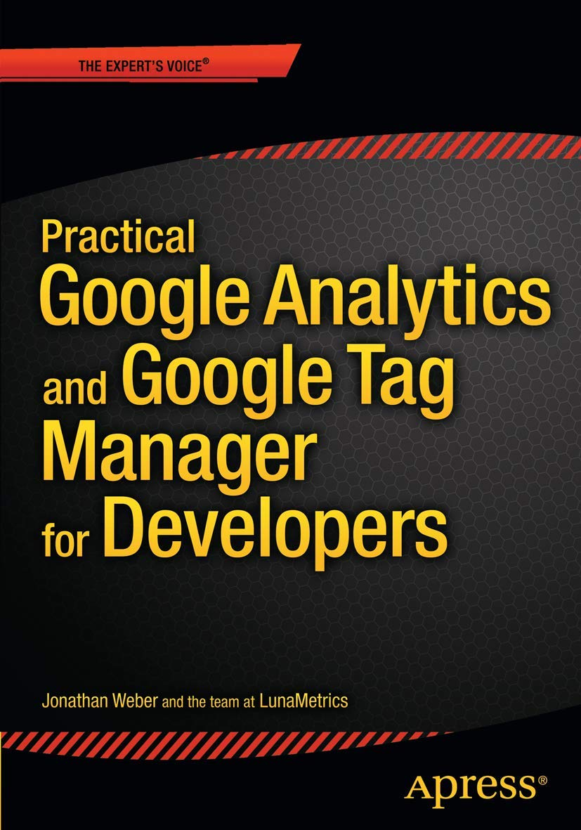 Download Practical Google Analytics And Google Tag Manager For Developers 