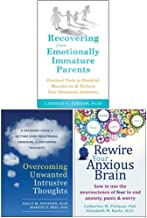 Recovering from Emotionally Immature Parents, Overcoming Unwanted Intrusive Thoughts, Rewire Your Anxious Brain 3 Books Collection Set
