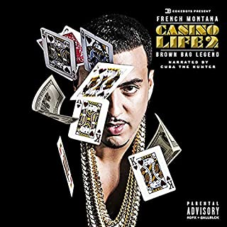 Casino Life 2: Brown Bag Legend by French Montana