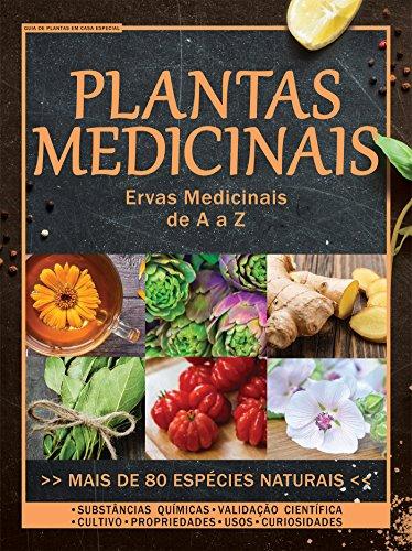 Plantas Medicinais: Guia de Plantas em Casa Especial Ed.03 (Portuguese Edition)