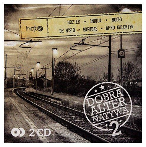 Hozier / Dr Misio / Barabas: Dobra Alternatywa Vol. 2 [2CD]