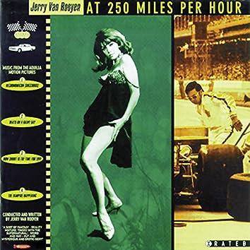 At 250 Miles Per Hour