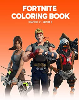 Fortnite : Coloring Book: 92 Amazing Drawings Characters , Chapter 2 Season 6