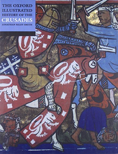 The Oxford Illustrated History of the Crusades (2001-01-18)