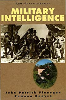 Military Intelligence (Army Lineage Series)