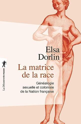 Books By Elsa Dorlin Joan W Scott_la Matrice De La ...