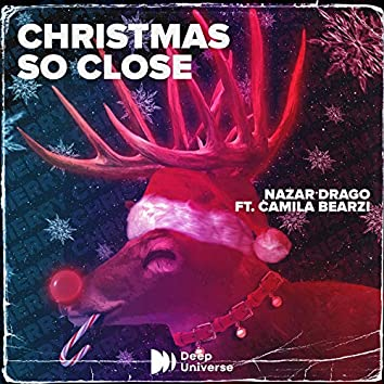 Christmas So Close...