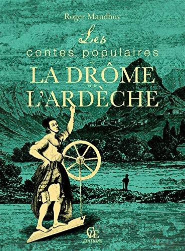 Les contes populaires de la Drome et de l'Ardeche