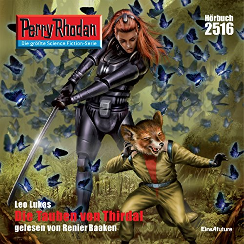 Die Tauben von Thirdal     Perry Rhodan 2516              By:                                                                                                                                 Leo Lukas                               Narrated by:                                                                                                                                 Renier Baaken                      Length: 3 hrs and 36 mins     Not rated yet     Overall 0.0