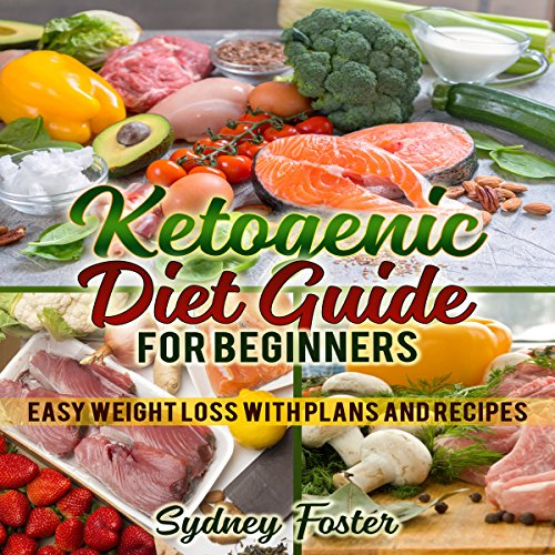 Ketogenic Diet Guide for Beginners audiobook cover art