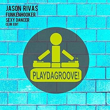 Sexy Dancer (Club Edit)