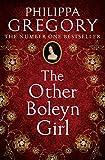 The Other Boleyn Girl: the second novel in the gripping tudor court...