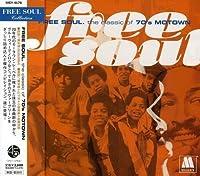 Free Soul of Motown 70's by Free Soul of Motown 70's