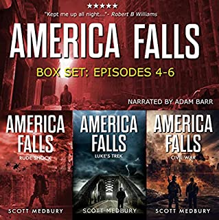 The America Falls Series: Books 4-6      America Falls Box Set, Book 2              By:                                                                                                                                 Scott Medbury                               Narrated by:                                                                                                                                 Adam Barr                      Length: 17 hrs     250 ratings     Overall 4.8