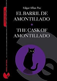 El barril de amontillado (edición bilingüe español-inglés) (Anotada e ilustrada) (Colección Poe) (Spanish Edition)