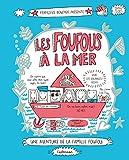 Les Foufous T3 - Les Foufous a la Mer