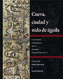 Cueva, ciudad y nido de aguila: Una travesia interpretativa por el Mapa de Cuahtinchan num. 2