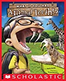 What If You Had Animal Teeth? physiology books Nov, 2020
