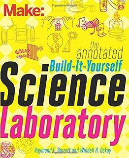 آزمایشگاه علوم ساخت آن خود را یادداشت کنید: بیش از 200 قطعه تجهیزات علمی بسازید! (ساخت: فناوری در زمان خود)