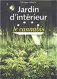 Jardin d'intérieur - Le cannabis