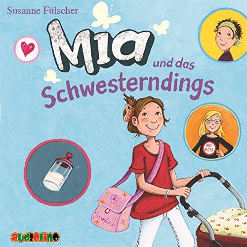 Mia und das Schwesterndings Titelbild