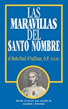 Las Maravillas del Santo Nombre: Spanish Edition of The Wonders of the Holy Name