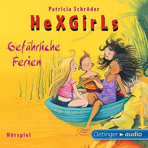 Gefährliche Ferien     Hexgirls 6              Autor:                                                                                                                                 Patricia Schröder                               Sprecher:                                                                                                                                 Maike Kühl,                                                                                        Katharina Heusler,                                                                                        Lea Scheuvens                      Spieldauer: 1 Std. und 14 Min.     2 Bewertungen     Gesamt 5,0